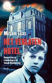 Het verlaten hotel   Mirjam Elias  