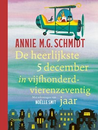 De heerlijkste 5 december in vijfhonderdvierenzeventig jaar | Annie M.G. Schmidt |