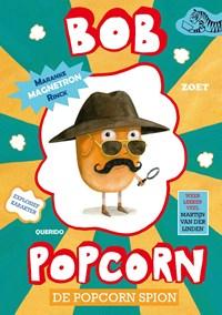 De popcorn spion - Bob Popcorn | Maranke Rinck |