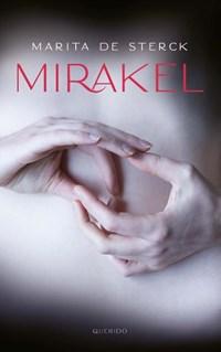 Mirakel | Marita de Sterck |
