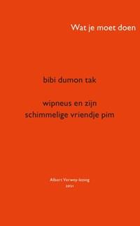 Wipneus en zijn schimmelige vriendje Pim | Bibi Dumon Tak |