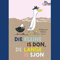 Die kleine is Don, de lange is Sjon | Catharina Valckx |