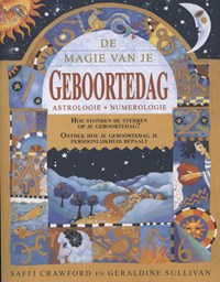 De magie van je geboortedag | Saffi Crawford ; Geraldine Sullivan |
