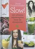 150 ultieme saprecepten voor de slowjuicer | Joost Duisterwinkel |