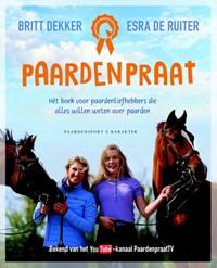 Paardenpraat   Britt Dekker ; Esra de Ruiter  