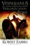 Verloren zoon van Rome | Robert Fabbri |