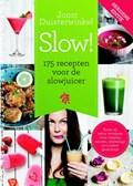 175 recepten voor de slowjuicer | Joost Duisterwinkel |