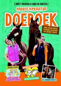 Het PaardenpraatTV doeboek | Britt Dekker ; Esra de Ruiter ; Joke Reijnders |