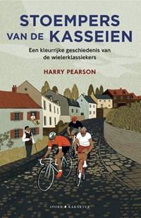 Stoempers van de kasseien   Harry Pearson  