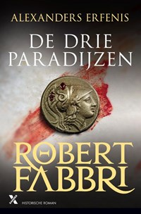 De drie paradijzen   Robert Fabbri  