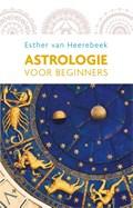 Astrologie voor beginners | Esther van Heerebeek |