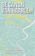 De canon van Haarlem | Kim Bergshoeff |
