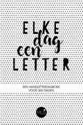 Elke dag een letter | auteur onbekend |