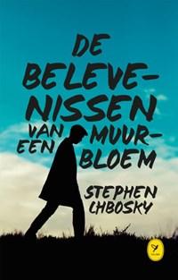 De belevenissen van een muurbloem | Stephen Chbosky |