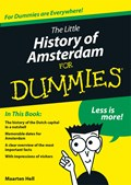 The little history of Amsterdam for Dummies   Maarten Hell  