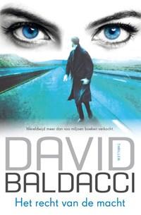 Het recht van de macht | David Baldacci |