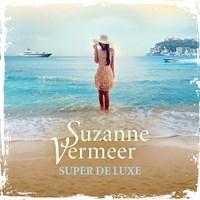 Super de luxe | Suzanne Vermeer |