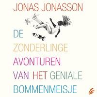 De zonderlinge avonturen van het geniale bommenmeisje   Jonas Jonasson  