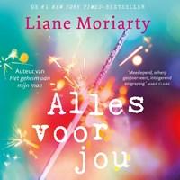 Alles voor jou | Liane Moriarty |