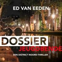 Dossier jeugdbende   Ed van Eeden  