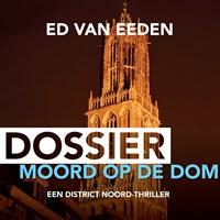 Dossier Moord op de Dom   Ed van Eeden  