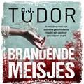 Brandende meisjes | C.J. Tudor |