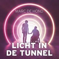 Licht in de tunnel   Marc de Hond  