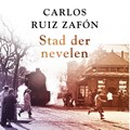 Stad der nevelen | Carlos Ruiz Zafón |