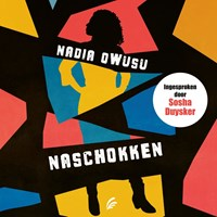 Naschokken   Nadia Owusu  