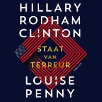 Staat van terreur | Hillary Rodham Clinton ; Louise Penny |
