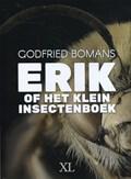 Erik of het kleine insectenboek | Godfried Bomans |