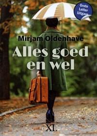 Alles goed en wel | Mirjam Oldenhave |