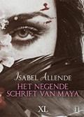 Het negende schrift van Maya - grote letter uitgave   Isabel Allende  