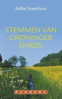 Stemmen van Groninger dijken | Aafke Steenhuis |