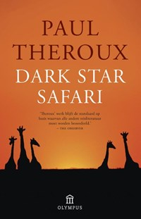 Dark star safari | Paul Theroux |