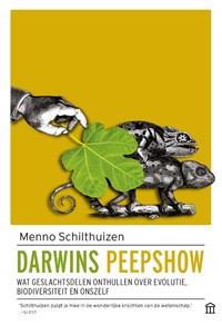 Darwins peepshow | Menno Schilthuizen |