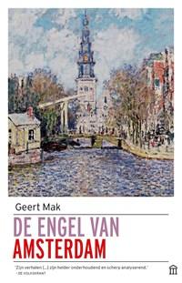 De engel van Amsterdam   Geert Mak  
