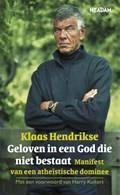 Geloven in een God die niet bestaat | Klaas Hendrikse |