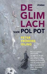 Glimlach van Pol Pot | P. Fr?berg Idling |