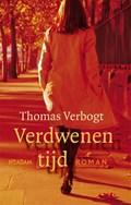 Verdwenen tijd | Thomas Verbogt |