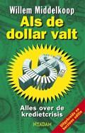 Als de dollar valt   Willem Middelkoop  