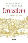 Jeruzalem   Simon Sebag Montefiore & Nelleke Vermeer ; Henrieke Korten  