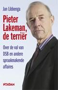 Pieter Lakeman, de terriër   Jan Libbenga  