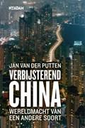 Verbijsterend China | Jan van der Putten |