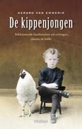 De kippenjongen | Gerard van Emmerik |