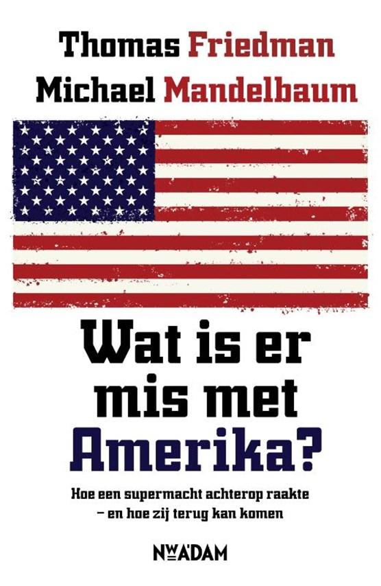 Wat is er mis met Amerika?