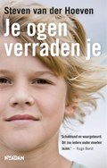 Je ogen verraden je | Steven van der Hoeven |