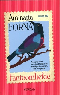 Fantoomliefde | Aminatta Forna |