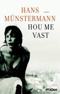 Hou me vast   Hans Münstermann  