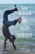 De waterverkoper   Geert van der Kolk  
